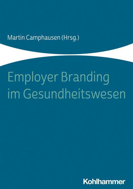 Buchtipp: Employer Branding im Gesundheitswesen